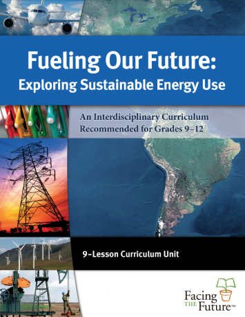 Figure 1: Global sustainability was used as the guiding framework for this 9-lesson, interdisciplinary energy curriculum.